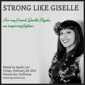 Strong Like Giselle. For my friend, Giselle Ayala, an inspiring fighter.